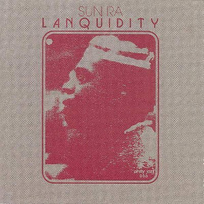 Sun Ra - Lanquidity (Vinyl)