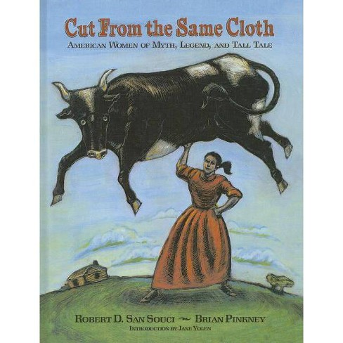 Cut from the Same Cloth - by  Robert D San Souci (Hardcover) - image 1 of 1
