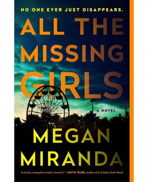 All the Missing Girls (Reprint) (Paperback) (Megan Miranda) - image 1 of 1