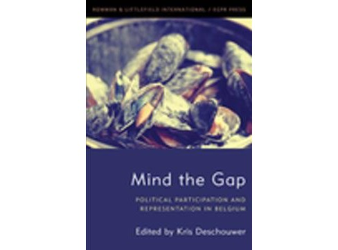 Mind the Gap : Political Participation and Representation in Belgium -  (Hardcover) - image 1 of 1
