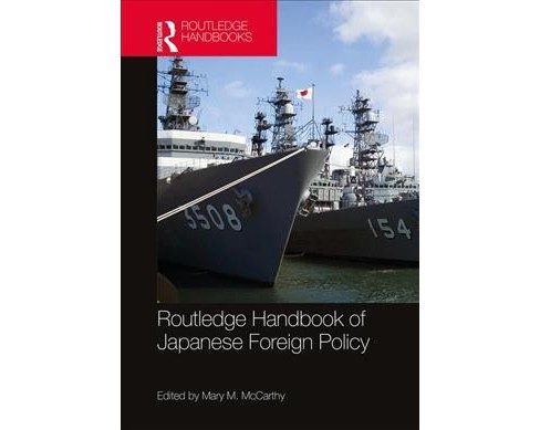 Routledge Handbook of Japanese Foreign Policy -  (Hardcover) - image 1 of 1