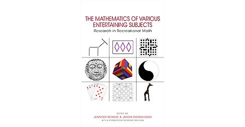 Mathematics of Various Entertaining Subjects : Research in Recreational Math (Hardcover) - image 1 of 1