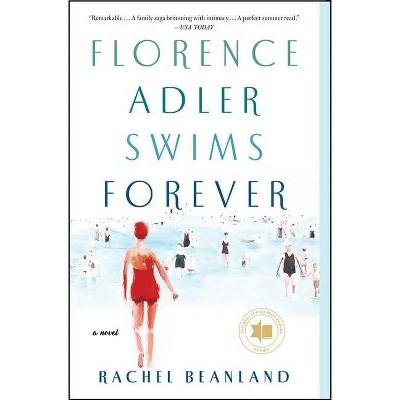 Florence Adler Swims Forever - by Rachel Beanland (Paperback)