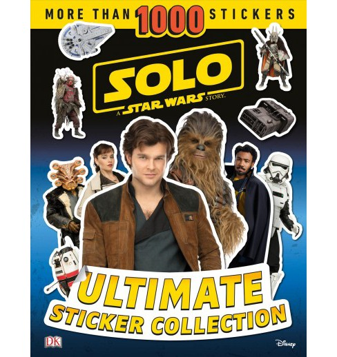 Solo : A Star Wars Story Ultimate Sticker Collection -  by Beth Davies (Paperback) - image 1 of 1
