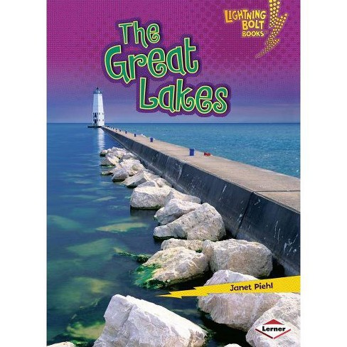 The Great Lakes - (Lightning Bolt Books: Famous Places (Paperback)) by  Janet Piehl (Paperback) - image 1 of 1
