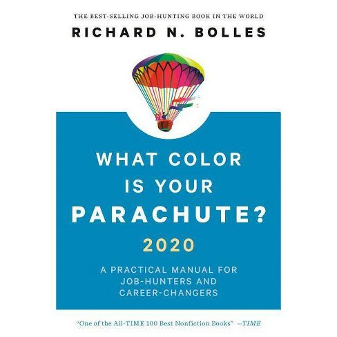 What Color Is Your Parachute? 2020 - by  Richard N Bolles (Hardcover) - image 1 of 1