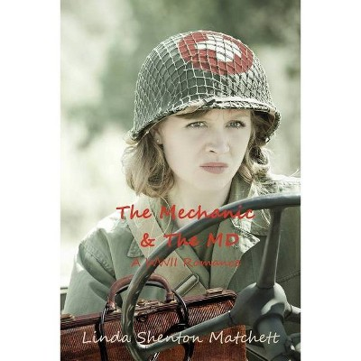 The Mechanic & The MD - (Sisters in Service) by  Linda Shenton Matchett (Paperback)