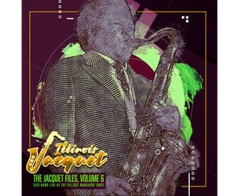 Illinois Jacquet - Jacquet Files:Vol 6 (Big Band Live At (CD) - image 1 of 1