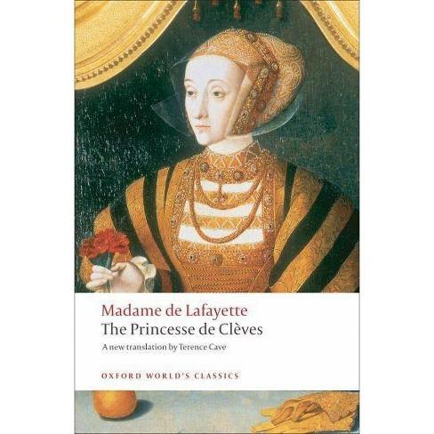 The Princesse de Cleves - (Oxford World's Classics (Paperback)) by  Madame de Lafayette (Paperback) - image 1 of 1