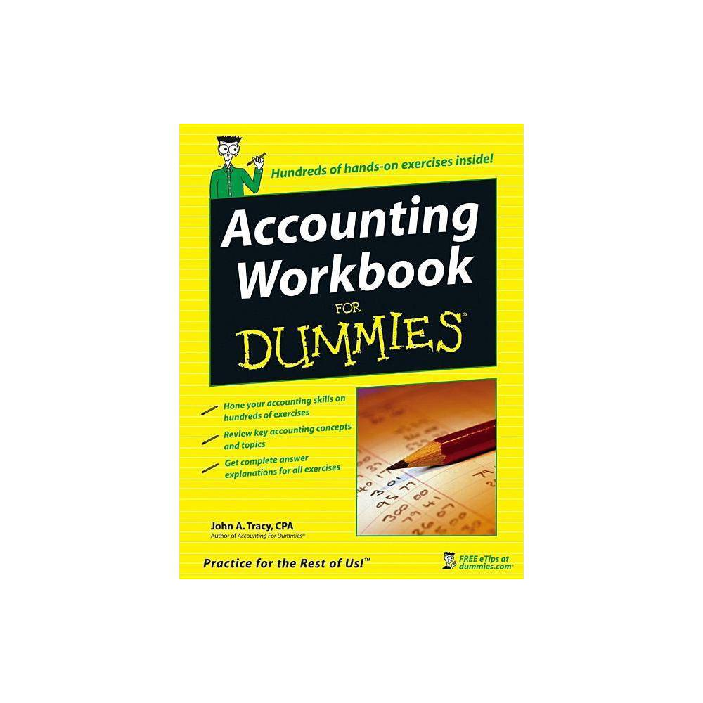 Accounting Workbook For Dummies For Dummies By John A Tracy Paperback