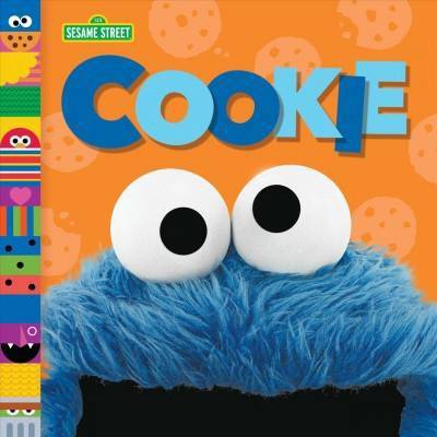 Cookie - (Sesame Street Board Books)by Andrea Posner-Sanchez (Hardcover)