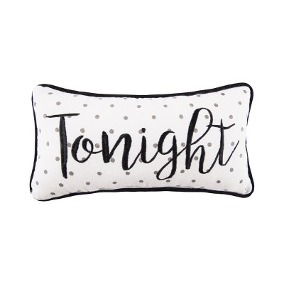 C&F Home Tonight/Not Tonight Embroidered Pillow