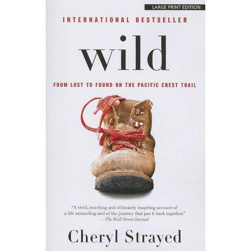 Wild - Large Print by  Cheryl Strayed (Paperback) - image 1 of 1