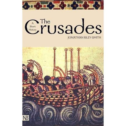 The Crusades - (Yale Nota Bene) 2 Edition by  Jonathan Riley-Smith (Paperback) - image 1 of 1