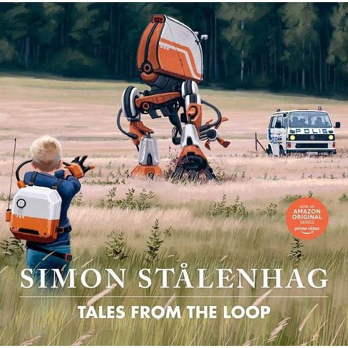 Tales from the Loop - by  Simon Stålenhag (Hardcover) - image 1 of 1