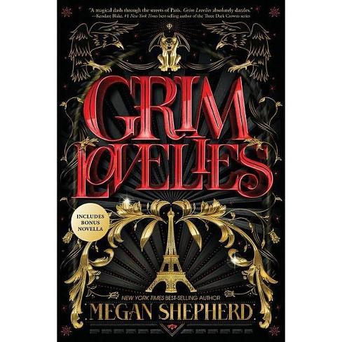 Grim Lovelies - by  Megan Shepherd (Paperback) - image 1 of 1
