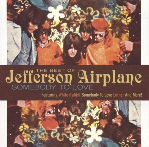 Jefferson airplane - Somebody to love:Best of jefferson a (CD) - image 1 of 1