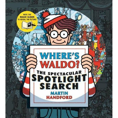 Spectacular Spotlight Search -  (Where's Waldo?) by Martin Handford (Hardcover)