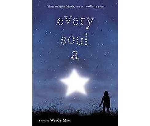 Every Soul a Star (Reprint) (Paperback) (Wendy Mass) - image 1 of 1