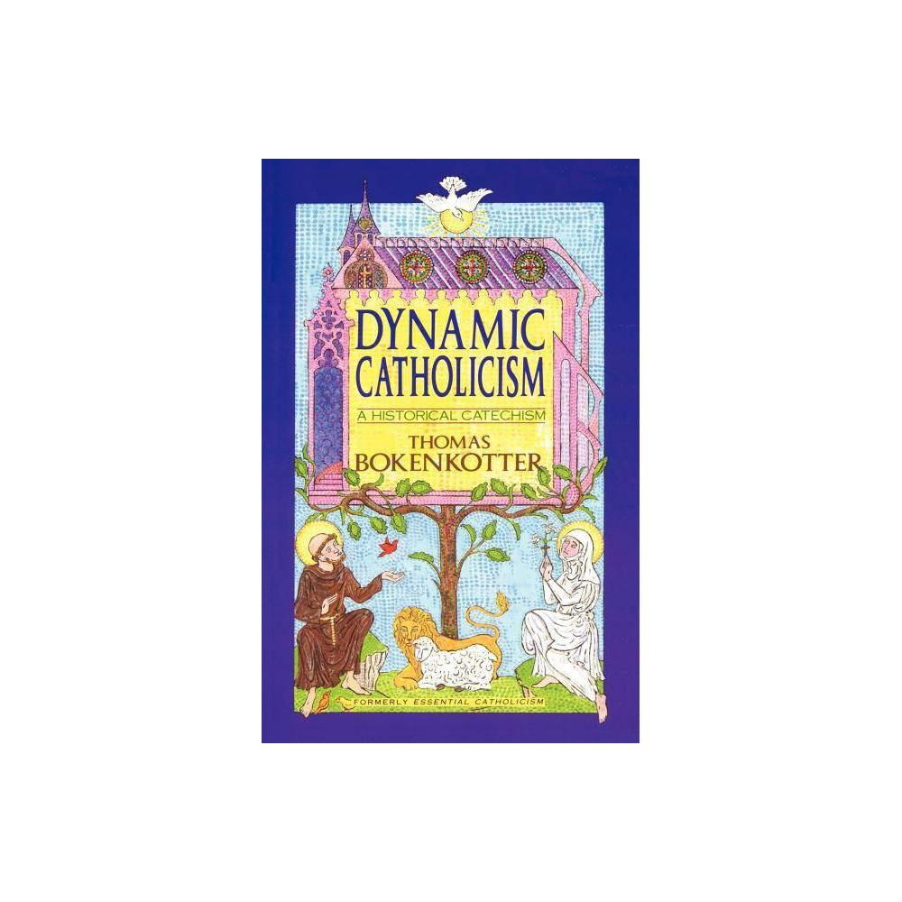 Dynamic Catholicism By Thomas Bokenkotter Paperback