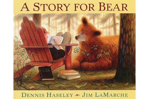 Story for Bear -  Reprint by Dennis Haseley (Paperback) - image 1 of 1