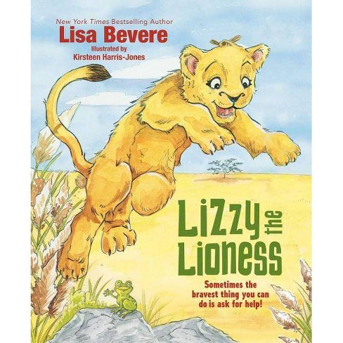 Lizzy the Lioness - by  Lisa Bevere (Hardcover) - image 1 of 1
