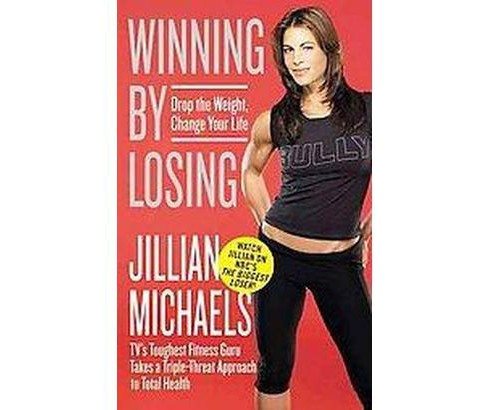 Winning by Losing (Reprint) (Paperback) - image 1 of 1