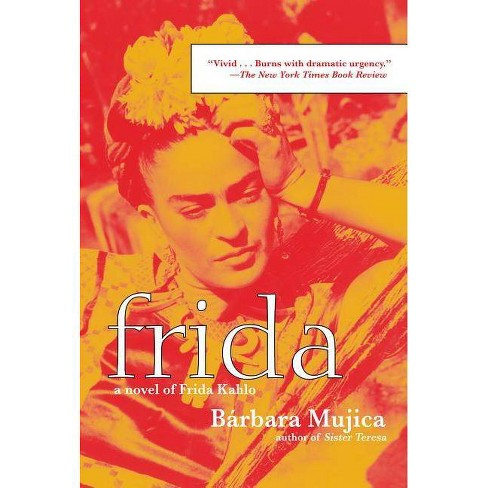 Frida - by  Barbara Mujica (Paperback) - image 1 of 1