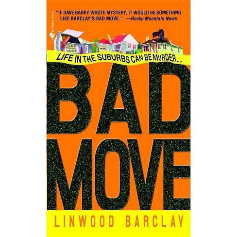 Bad Move - (Zack Walker) by  Linwood Barclay (Paperback) - image 1 of 1