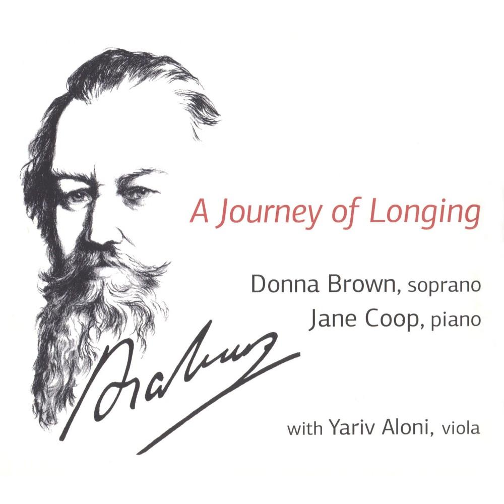 Donna Brown - Brahms:Journey Of Longing (CD)