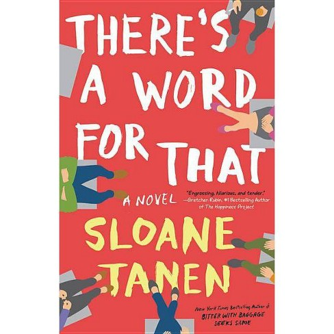 There's a Word for That - by  Sloane Tanen (Hardcover) - image 1 of 1