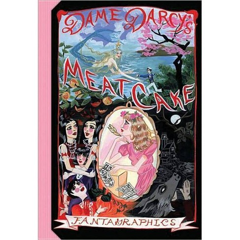 Meatcake - by  Dame Darcy (Paperback) - image 1 of 1