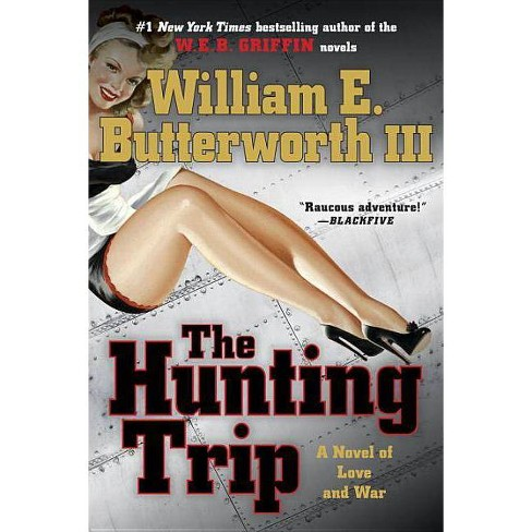 The Hunting Trip - by  William E Butterworth (Paperback) - image 1 of 1