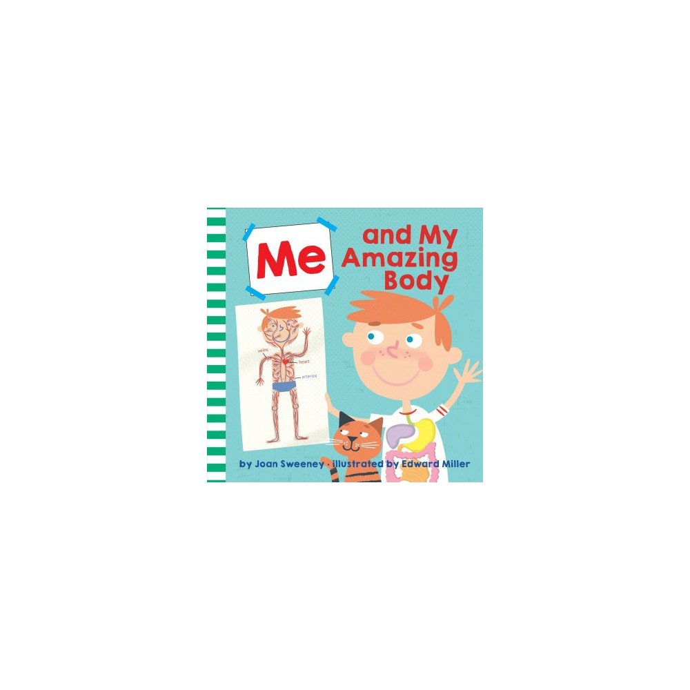 Me and My Amazing Body - Reissue (Me) by Joan Sweeney (Hardcover)