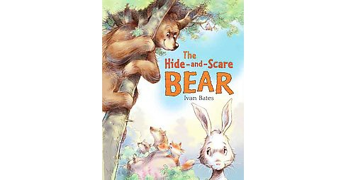 Hide-and-scare Bear (School And Library) (Ivan Bates) - image 1 of 1