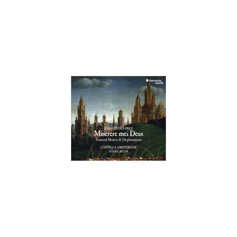 Capella Amsterdam - Josquin:Miserere Mei Deus Sacred Mote (CD)
