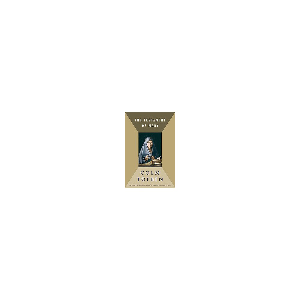Testament of Mary (Hardcover) (Colm Toibin)