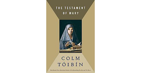 Testament of Mary (Hardcover) (Colm Toibin) - image 1 of 1
