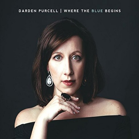 Darden Purcell - Where The Blue Begins (CD) - image 1 of 1