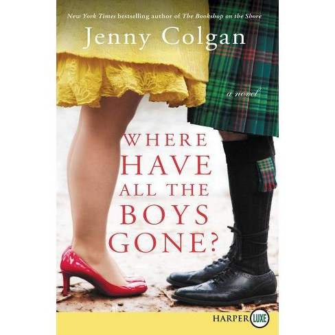 Where Have All the Boys Gone? - by  Jenny Colgan (Paperback) - image 1 of 1