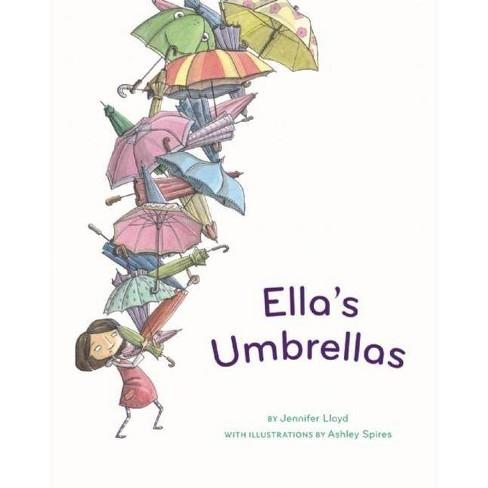 Ella's Umbrellas - by  Jennifer Lloyd (Paperback) - image 1 of 1