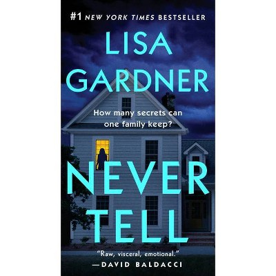 Never Tell - (Detective D. D. Warren) by  Lisa Gardner (Paperback)