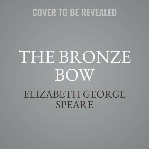 The Bronze Bow Lib/E - by Elizabeth George Speare (AudioCD)