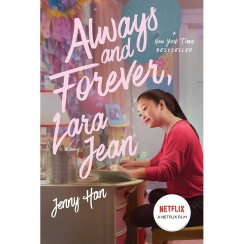 Always And Forever Lara Jean Volume 3 To All The Boys I Ve Loved Before By Jenny Han Paperback Target