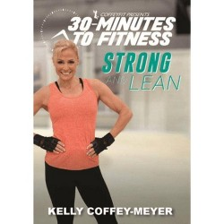 30 Minutes to Fitness: Strong and Lean (DVD)