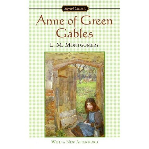 Anne of Green Gables - (Anne of Green Gables Novels) by  L M Montgomery (Paperback) - image 1 of 1
