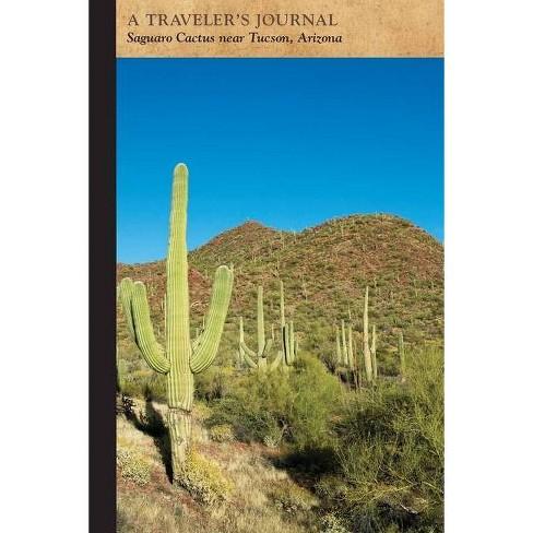 Saguaro Cactus Near Tucson, Arizona: A Traveler's Journal - (Travel Journal) by  Applewood Books - image 1 of 1