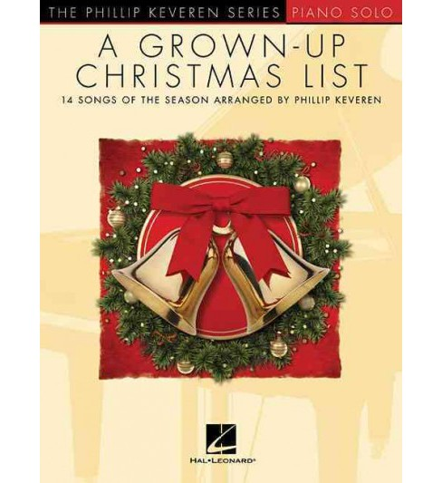 Grown-Up Christmas List : Piano Solo, Piano Level Late Intermediate / Early Advanced (Paperback) - image 1 of 1