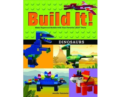 Dinosaurs : Make Supercool Models With Your Favorite Lego Parts -  by Jennifer Kemmeter (Paperback) - image 1 of 1
