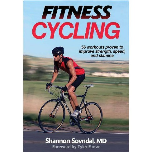 Fitness Cycling - (Fitness Spectrum) by  Shannon Sovndal (Paperback) - image 1 of 1